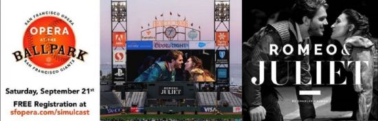 """Enjoy a free live simulcast of Charles Gounod's """"Romeo and Juliet"""" (Roméo et Juliette) on Saturday, Sept. 21, 2019 at 7:30 p.m. at Oracle Park."""